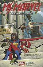 Ms. Marvel. Vol. 2, Generation why