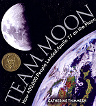 TeamMoon : how 4000,000 people landed Apollo 11 on the moon