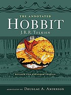 The annotated hobbit : the hobbit, or, There and back again