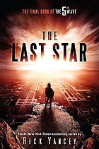 The last star : the final book of the 5th wave