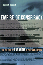 Empire of conspiracy : the culture of paranoia in postwar America