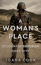 A woman's place : US counterterrorismsince 9/11