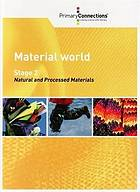 Material world : Stage 2, natural and processed materials.