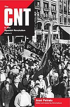 The CNT in the Spanish Revolution