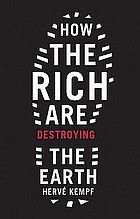 How the rich are destroying the Earth