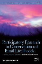 Participatory research in conservation and rural livelihoods : doing science together
