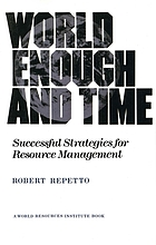 World enough and time : successful strategies for resource management