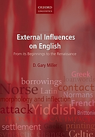 External influences on English : from its beginnings to the Renaissance