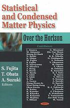 Statistical and condensed matter physics : over the horizon