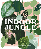 The Leaf Supply guide to creating your : indoor jungle