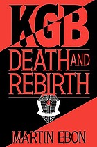 KGB : death and rebirth