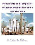 Monuments & temples of Orthodox Buddhism in India & Sri Lanka