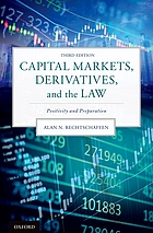 Capital markets, derivatives, and the law : evolution after crisis