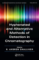 Hyphenated and alternative methods of detection in chromatography
