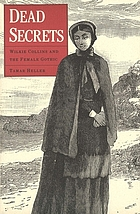 Dead secrets : Wilkie Collins and the female gothic