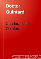 Doctor Quintard, chaplain C.S.A. and second bishop of Tennessee : being his story of the war (1861-1865)