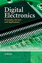 Digital electronics : principles, devices and applications