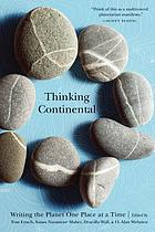Thinking continental : writing the planet one place at a time