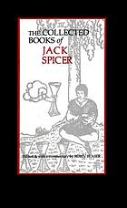The collected books of Jack Spicer