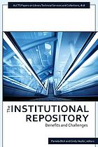 The institutional repository : benefits and challenges
