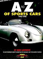 A to Z of sports cars : 1945-1990