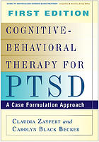 Cognitive-behavioral therapy for PTSD : a case formulation approach
