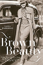 Brown beauty : color, sex, and race from the Harlem Renaissance to World War II