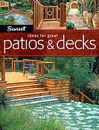 Ideas for great patios & decks