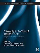 Philosophy in the time of economic crisis : pragmatism and economy
