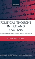 Political thought in Ireland 1776-1798 : republicanism, patriotism, and radicalism