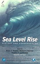 Sea Level Rise : History and Consequences.