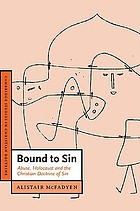 Bound to sin : abuse, Holocaust and the Christian doctrine of sin