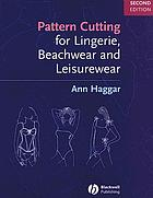 Pattern cutting for lingerie, beachwear and leisurewear