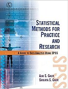 Statistical methods for practice and research : a guide to data analysis using SPSS