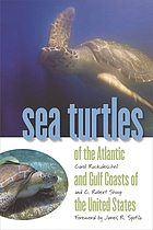 Sea Turtles of the Atlantic and Gulf Coasts of the United States (A Wormsloe Foundation Nature Book)