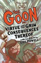 The Goon. [4], Virtue and the grim consequences thereof