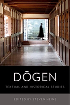 Dōgen : textual and historical studies