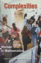 Complexities : women in mathematics