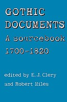 Gothic documents : a sourcebook, 1700-1820