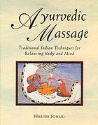 Ayurvedic massage - traditional indian techniques for balancing body and mi.