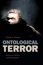 Ontological terror : Blackness, nihilism, and emancipation
