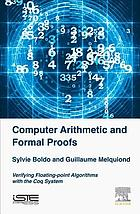 Computer arithmetic and formal proofs : verifying floating-point algorithms with the Coq system