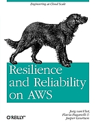 Resilience & reliability on AWS