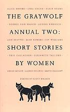 The Graywolf annual two : short stories by women