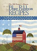 Blue Ribbon recipes : award-winning recipes from America's country fairs.