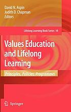 Values education and lifelong learning principles, policies, programmes
