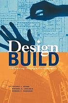 Design-build : planning through development