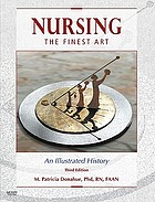 Nursing, the finest art : an illustrated history