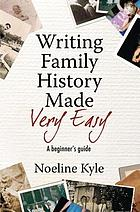 Writing family history made very easy