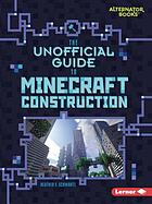 The unofficial guide to Minecraft construction